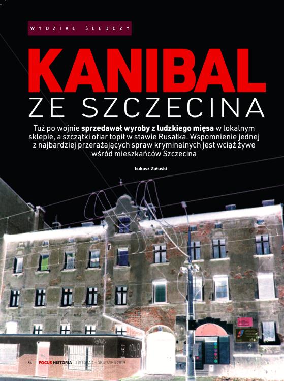 Rzeźnik ze Szczecina Focus Historia
